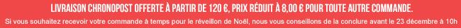 Livraison Chronopost offerte à partir de 120 €, 8 € pour toute commande